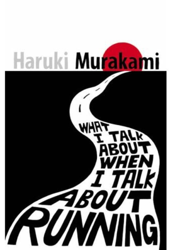 Cover of Murakami's What I Talk about When I talk about running